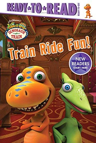 Train Ride Fun! (Dinosaur Train, Ready-to-Read - Ready-to-Go)
