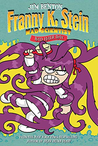 Bad Hair Day (Franny K. Stein, Mad Scientist, Bk. 8)