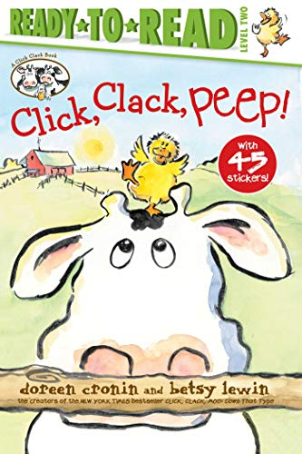 Click, Clack, Peep! (Ready-to-Read, Level 2)