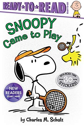 Snoopy Came to Play (Peanuts, Ready-to-Read/Ready-to-Go)