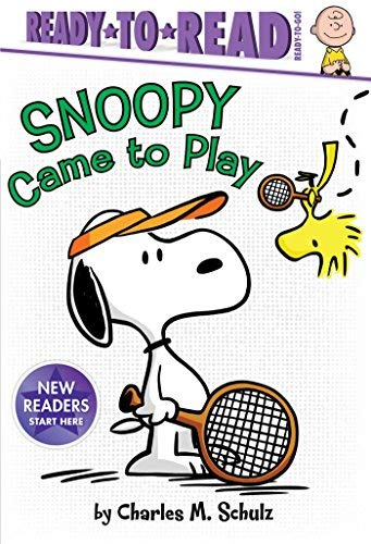 Snoopy Came to Play (Peanuts, Ready-to-Read - Ready-to-Go!)