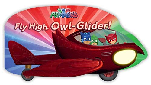 Fly High, Owl-Glider! (PJ Masks)