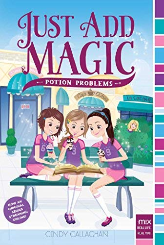 Potion Problems (Just Add Magic, Bk. 2)