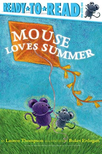 Mouse Loves Summer (Ready-to-Read, Pre-Level One)
