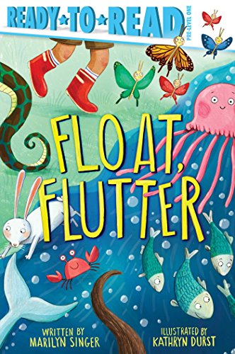 Float, Flutter (Ready-to-Read, Pre-Level 1)