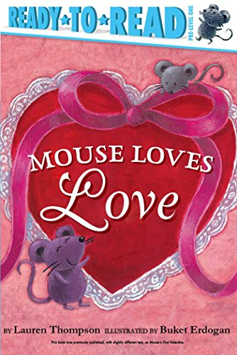 Mouse Loves Love (Ready-to-Read! Pre-Level 1)