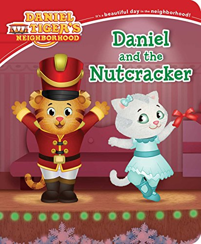 Daniel and the Nutcracker (Daniel Tiger's Neighborhood)