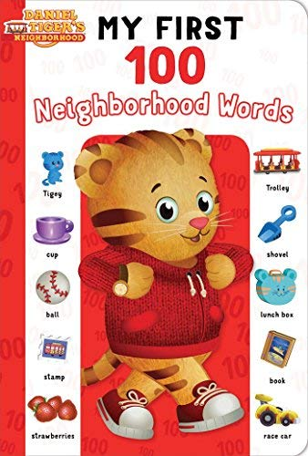 My First 100 Neighborhood Words (Daniel Tiger's Neighborhood)