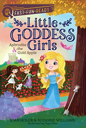 Aphrodite & the Gold Apple (Little Goddess Girls, Bk. 3)
