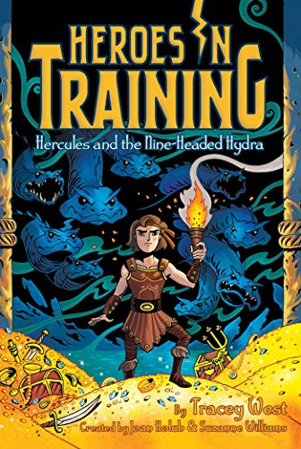 Hercules and the Nine-Headed Hydra (Heroes in Training, Bk. 16)