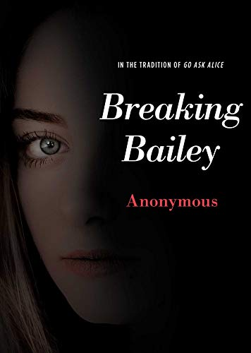 Breaking Bailey (Anonymous Diaries)