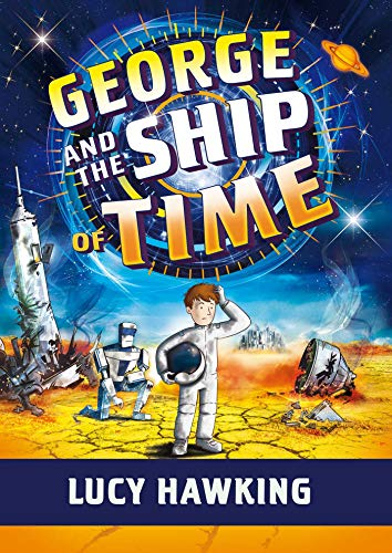 George and the Ship of Time (George's Secret Key)