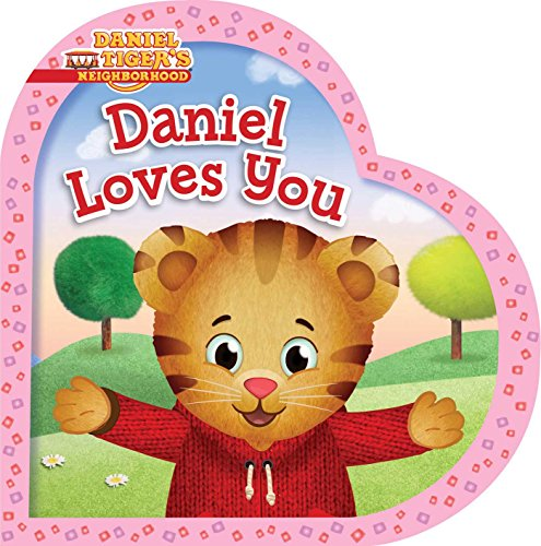 Daniel Loves You (Daniel Tiger's Neighborhood)