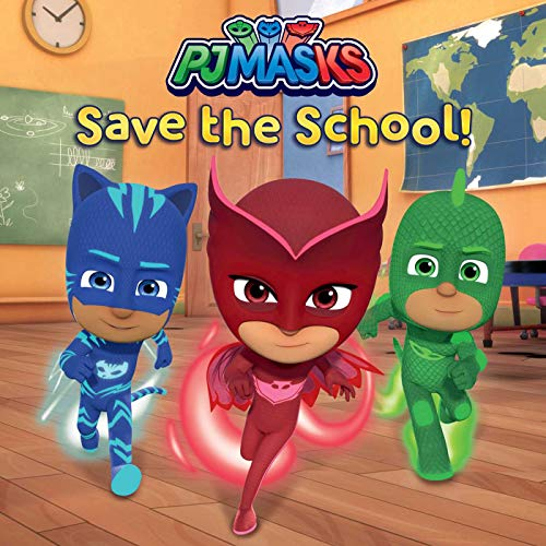 PJ Masks Save the School!