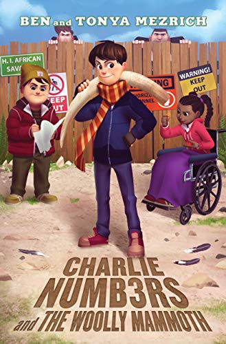 Charlie Numbers and the Woolly Mammoth (The Charlie Numbers Adventures)