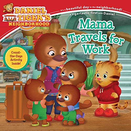 Mama Travels for Work (Daniel Tiger's Neighborhood)