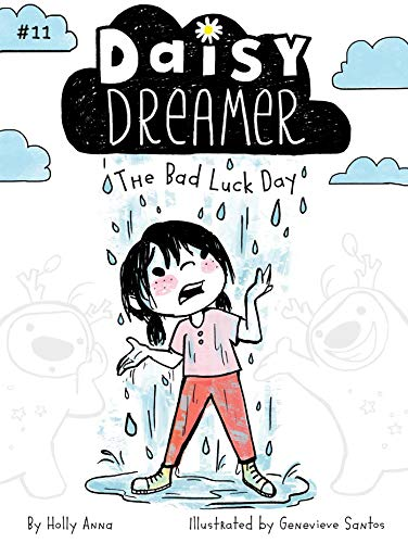 The Bad Luck Day (Daisy Dreamer, Bk. 11)