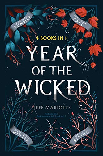 Year of the Wicked (Summer/Fall/Winter/Spring, Witch Season)
