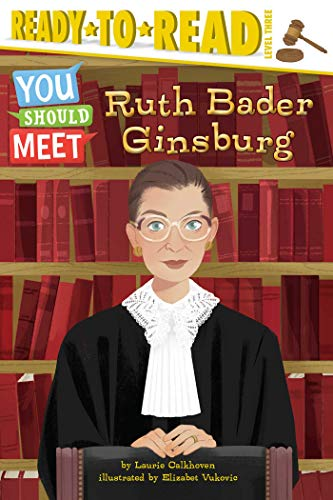 Ruth Bader Ginsburg (You Should Meet, Ready-to-Read/Level 3)