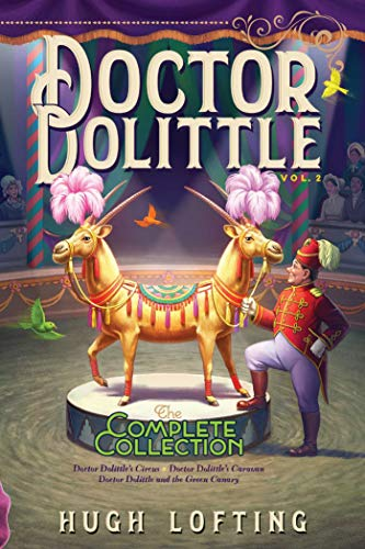 Doctor Dolittle: The Complete Collection (Volume 2)