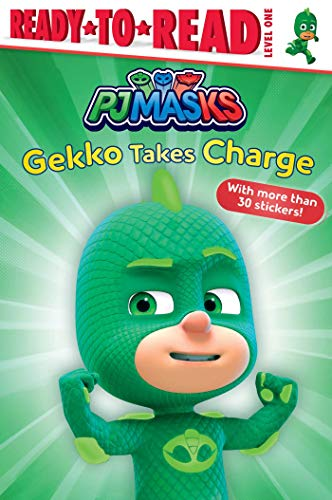Gekko Takes Charge (PJ Masks, Ready-to-Read/Level 1)