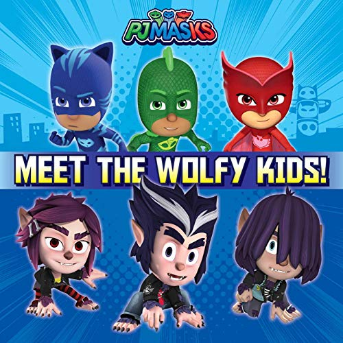 Meet the Wolfy Kids! (PJ Masks)
