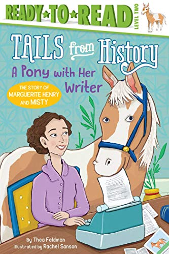 A Pony with Her Writer (Tails from History, Ready-to-Read/Level 2)