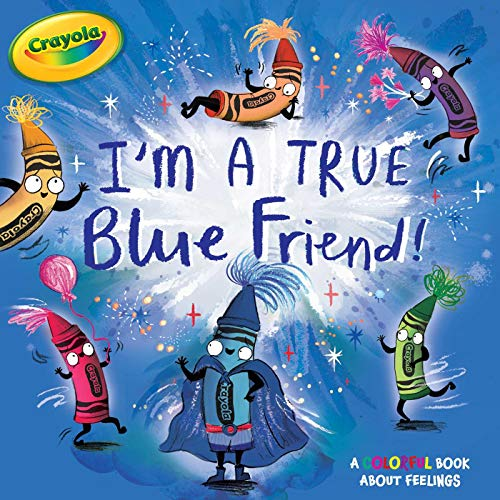 I'm a True Blue Friend! (Crayola)