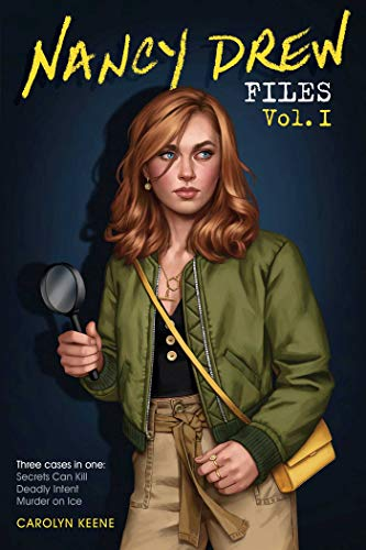 Nancy Drew Files (Volume I: Secrets Can Kill/Deadly Intent/Murder on Ice)