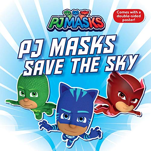 PJ Masks Save the Sky (PJ Masks)
