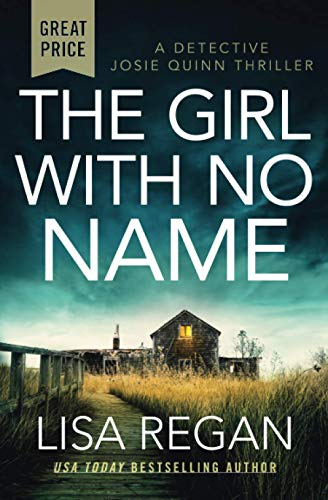 The Girl with No Name (Detective Josie Quinn, Bk. 2)