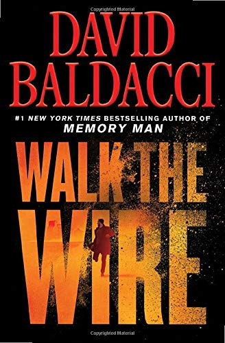 Walk the Wire (Memory Man Series, Bk. 6)