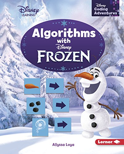 Algorithms with Disney Frozen (Disney Coding Adventures - Disney Learning)