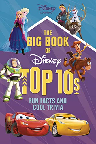 The Big Book of Disney Top 10s: Fun Facts and Cool Trivia (Disney Learning)