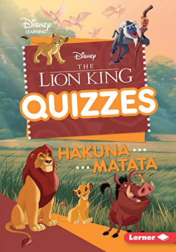 The Lion King Quizzes: Hakuna Matata (Disney Quiz Magic)