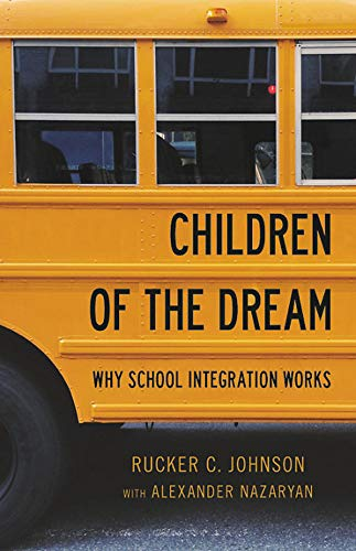 Children of the Dream: Why School Integration Works