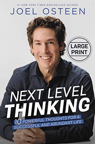 Next Level Thinking: 10 Powerful Thoughts for a Successful and Abundant Life (Large Print)