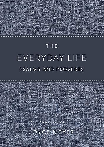The Everyday Life Psalms and Proverbs: The Power of God's Word for Everyday Living (Amplified Verson)