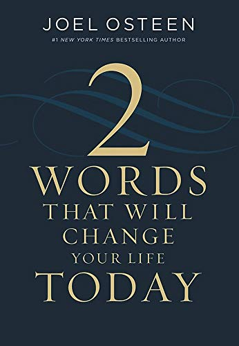 2 Words That Will Change Your Life Today