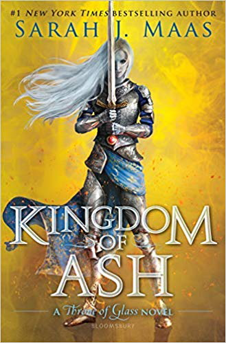 Kingdom of Ash (Throne of Glass, Bk. 7)