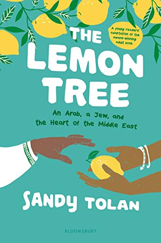 The Lemon Tree: An Arab, A Jew, and the Heart of the Middle East (Young Reader's Edition)