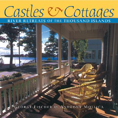Castles and Cottages of the Thousand Islands