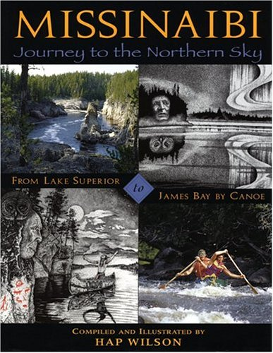 Missinaibi: Journey to the Northern Sky