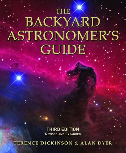 The Backyard Astronomer's Guide (Third Edition, Revised and Expanded)