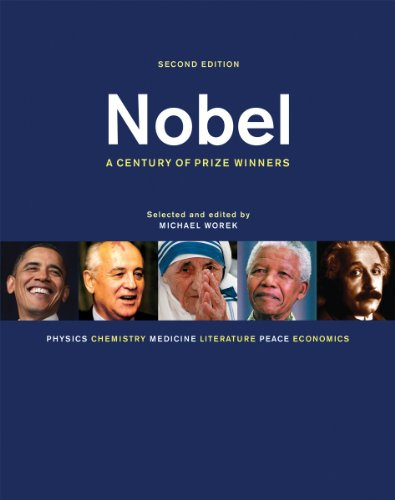 Nobel: A Century of Prize Winners (Second Edition)