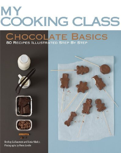 Chocolate Basics (My Cooking Class)