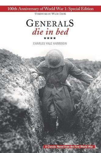 Generals Die in Bed (100th Anniversary Edition)