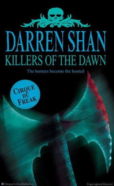 Killers Of The Dawn (Cirque Du Freak, Bk.9)