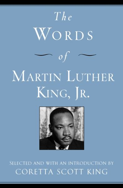 The Words of Martin Luther King, Jr (2nd Edition)