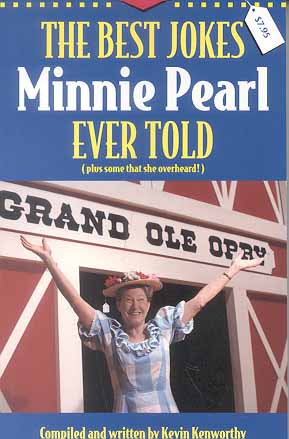 The Best Jokes That Minnie Pearl Ever Told